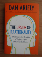 Dan Ariely - The upside of irrationality