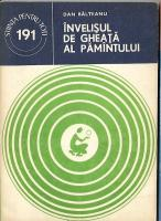 Dan Balteanu - Invelisul de gheata al pamantului