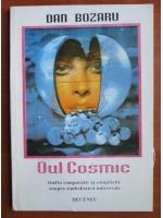 Dan Bozaru - Oul cosmic