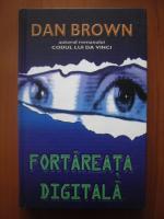 Dan Brown - Fortareata digitala (coperti cartonate)