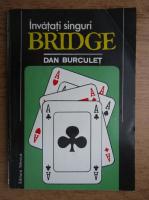 Dan Burculet - Invatati singuri bridge