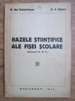 Anticariat: Dan Constantinescu, N. Gagescu - Bazele stiintifice ale fisei scolare