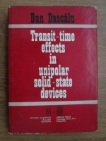 Anticariat: Dan Dascalu - Transit time effects in unipolar solid state devices