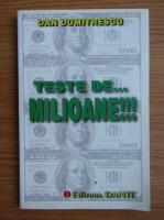 Anticariat: Dan Dumitrescu - Teste de...milioane!