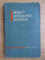 Dan Dumitrescu, Uros Tomin - Despre previziunea stiintifica