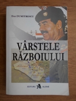 Anticariat: Dan Dumitrescu - Varstele razboiului
