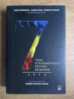 Anticariat: Dan Dungaciu - Sapte teme fundamentale pentru Romania 2014