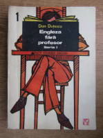 Dan Dutescu - Engleza fara profesor (volumul 1)
