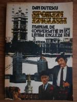 Anticariat: Dan Dutescu - Manual de conversatie in limba engleza (volumul 2)