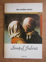 Anticariat: Dan Emilian Tinica - Simtul iubirii