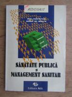 Anticariat: Dan Enachescu, Mihai Gr. Marcu - Sanatate publica si management sanitar