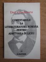 Anticariat: Dan Gradinaru - Comentariile la literatura romana pentru admiterea la liceu