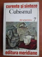 Anticariat: Dan Grigorescu - Cubismul