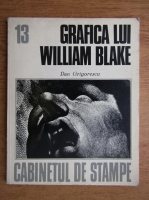 Anticariat: Dan Grigorescu - Grafica lui William Blake