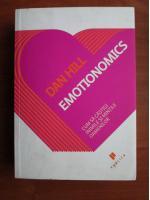 Anticariat: Dan Hill - Emotionomics. Cum sa castigi inimile si mintile oamenilor