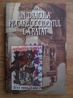 Dan Horia Mazilu - Un Dracula pe care Occidentul l-a ratat