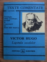 Anticariat: Dan Ion Nasta - Victor Hugo. Legenda secolelor