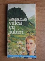 Anticariat: Dan Ion Vlad - Valea cu iubiri