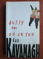 Anticariat: Dan Kavanagh - Duffy sau os de ros