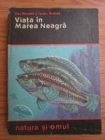 Anticariat: Dan Manoleli - Viata in Marea Neagra
