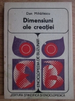 Anticariat: Dan Mihailescu - Dimensiuni ale creatiei