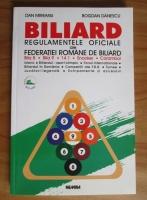 Anticariat: Dan Mireanu - Biliard. Regulamentele oficiale ale Federatiei Romane de biliard
