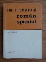 Anticariat: Dan Munteanu - Ghid de conversatie roman-spaniol