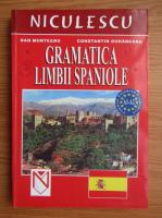 Anticariat: Dan Munteanu - Gramatica limbii spaniole