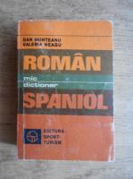 Anticariat: Dan Munteanu - Mic dictionar roman-spaniol