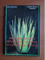Anticariat: Dan Noveanu - Adjuvante naturale metabolico nutritive de uz general si local