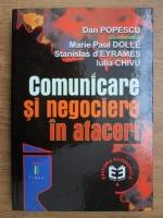 Anticariat: Dan Popescu, Iulia Chivu - Comunicare si negociere in afaceri