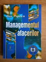 Dan Popescu - Managementul afacerilor