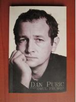 Dan Puric - Despre omul frumos