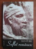 Anticariat: Dan Puric - Suflet romanesc