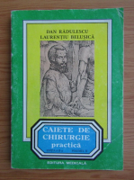 Anticariat: Dan Radulescu - Caiete de chirurgie practica (volumul 2)