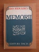 Dan Radulescu - Memorii