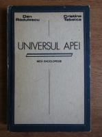 Anticariat: Dan Radulescu - Universul apei. Mica enciclopedie