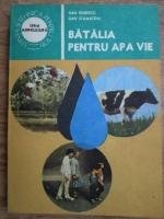 Dan Robescu, Dan Stamatoiu - Batalia pentru apa vie