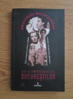 Anticariat: Dan Silviu Boerescu - Divele controversate ale Bucurestilor (volumul 3)