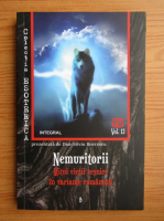 Anticariat: Dan Silviu Boerescu - Nemuritorii. Mitul vietii vesnice in variante romanesti (volumul 13)