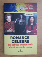 Dan Silviu Boerescu - Romance celebre din politica internationala. Afaceri externe in budoar (volumul 14)