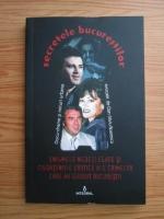 Anticariat: Dan Silviu Boerescu - Secretele bucurestilor, volumul 1. Enigmele nedezlegate si ciudateniile erotice ale crimelor care au zguduit Bucurestii