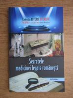 Dan Silviu Boerescu - Secretele medicinei legale romanesti