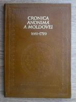 Dan Simonescu - Cronica anonima a Moldovei 1661-1729