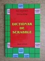 Dan Ursuleanu, Dorina Arhip - Dictionar de Scrabble
