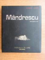 Dana Ceausescu, Sorin Manda - Mandrescu. Sculptura (editie bilingva)