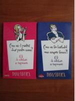 Anticariat: Dana Savuica - Cum sa-l pastrez doar pentru mine. Cum sa fiu barbatul unei singure femei? (2 volume)