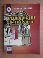 Anticariat: Dana Victoria Savu - Introducere in filosofie