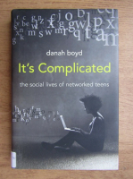 Danah Boyd - It's complicated, the social lives of networked teens