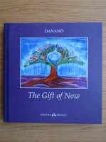 Anticariat: Danand - The gift of now